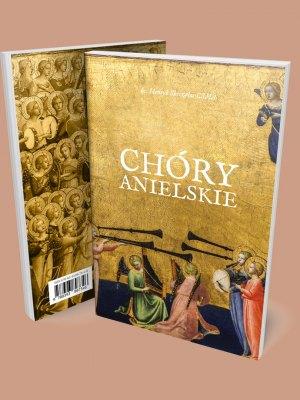 Chóry anielskie, ks. Henryk Skoczylas
