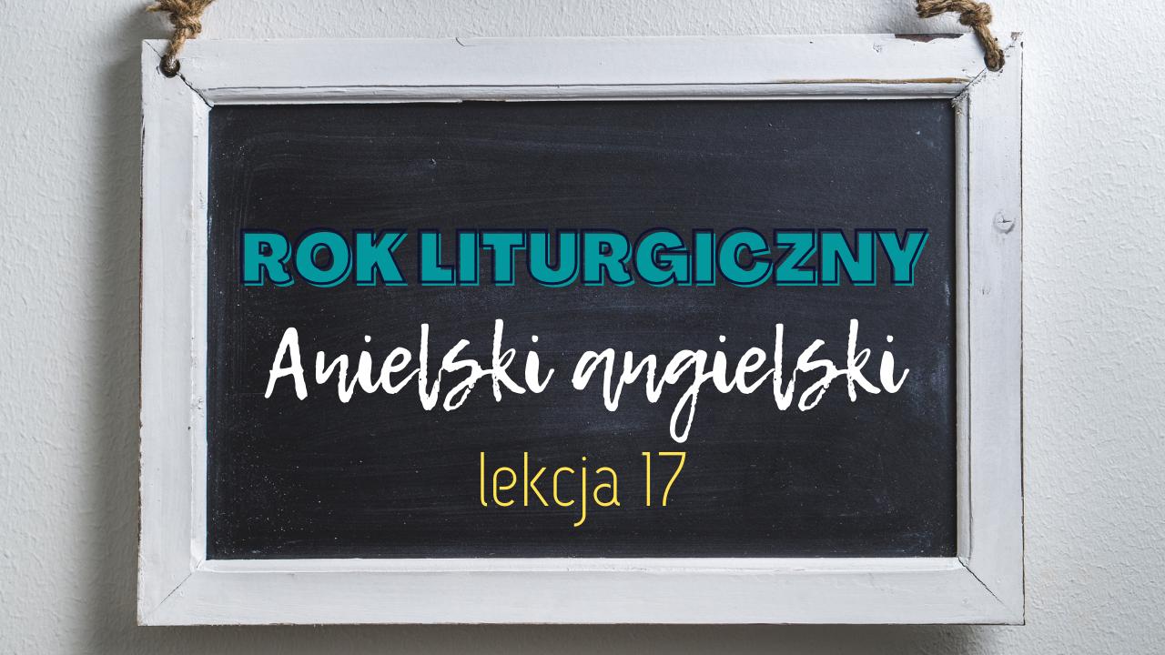 Anielski angielski – lekcja 17 – 10 Commandments