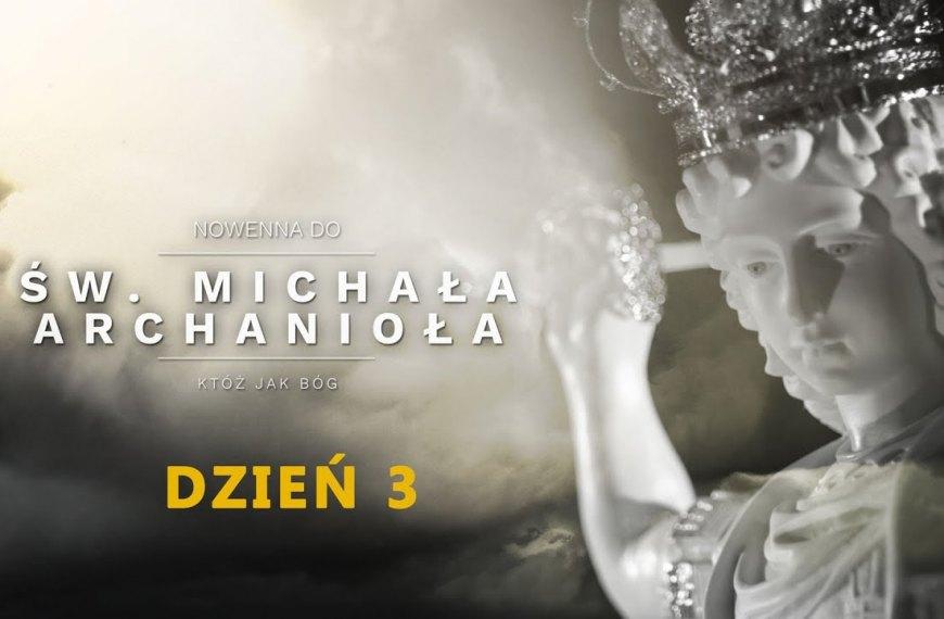 Św. Michał Archanioł. Anioł Niepokonany (dzień 3.)